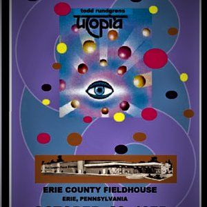 "TODD RUNDGRENS UTOPIA - ERIE PA - 11 BY 17"" POSTER"